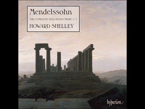 Felix Mendelssohn—The Complete Solo Piano Music, Vol 2—Howard Shelley (piano)