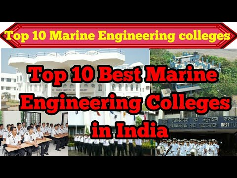 Top 10 Marine Engineering Colleges in India || marine engineering college || colleges
