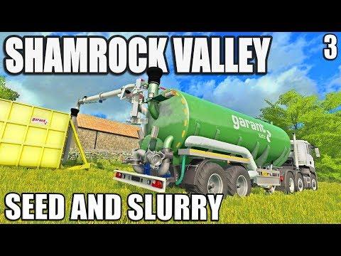SEED AND SLURRY  Shamrock Valley  Farming Simulator 17  #3