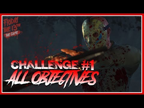 Single Player Challenge #1 | ALL OBJECTIVES COMPLETE | Gameplay | Friday the 13th: The Game