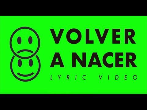 LEAD - Volver A Nacer - Lyric Video - Nuevo Single 2018
