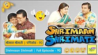 Shrimaan Shrimati   Full Episode 90