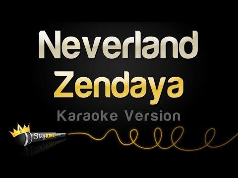 Zendaya - Neverland (Karaoke Version)