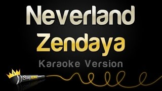 Zendaya - Neverland (Karaoke Version)
