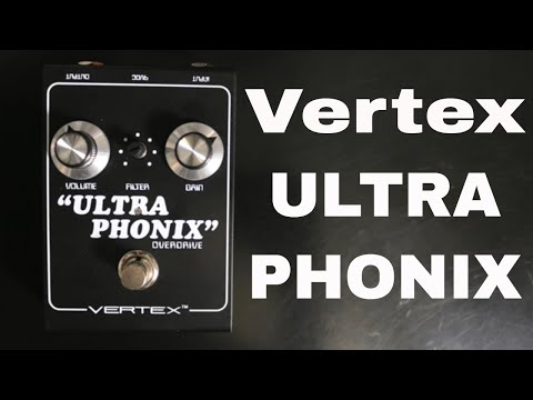 Vertex ULTRAPHONIX Overdrive demo video by Shawn Tubbs