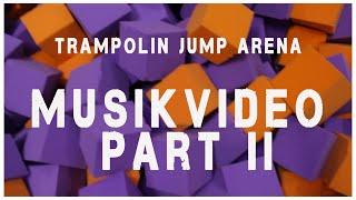 Trampolin Jump Arena Kaiserslautern Musikvideo Part 2