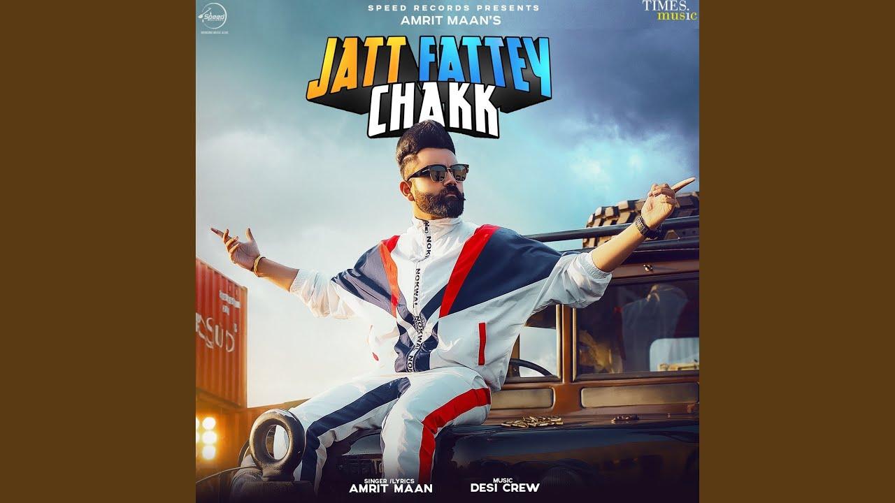 Jatt Fattey Chakk