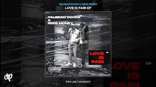 Taleban Dooda & Rees Money - Friends  Lovers [Love Is Pain]