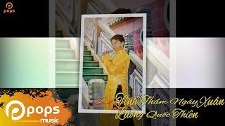 Tình Thắm Ngày Xuân - Lương Quốc Thiên [Official]
