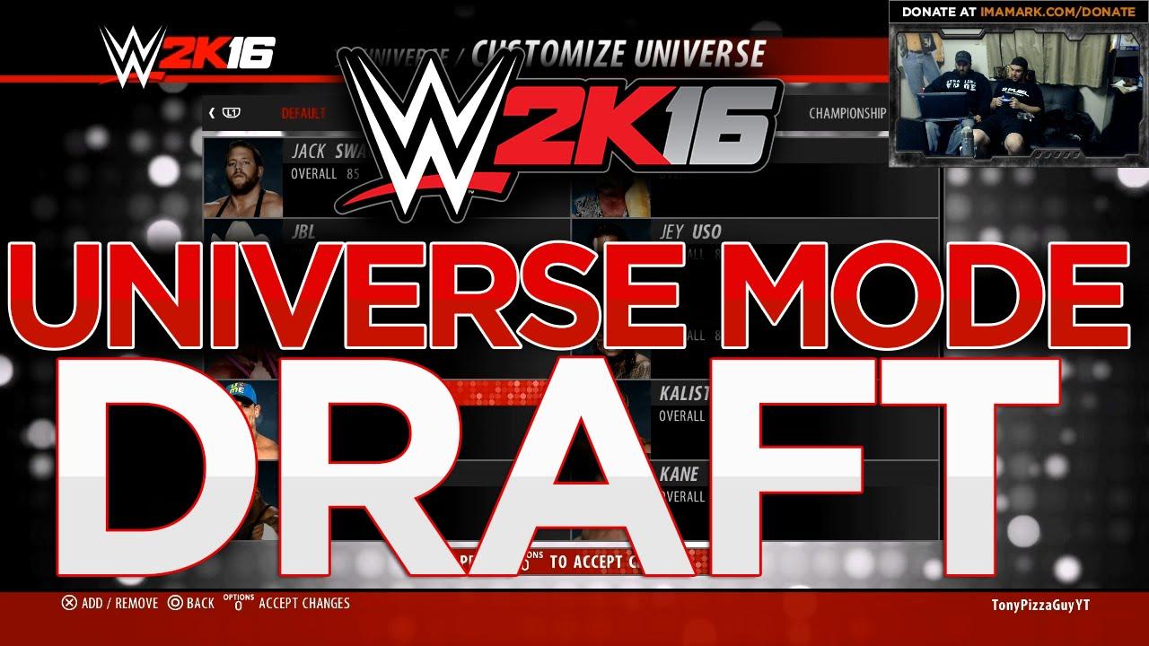 My WWE 2K16 Universe Mode - DRAFT