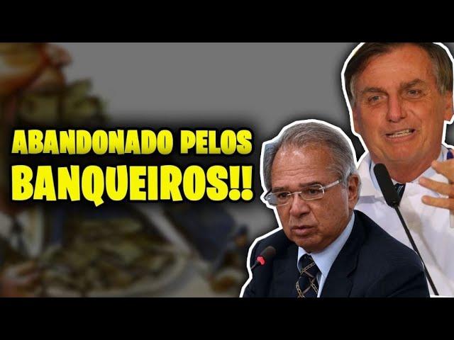 BANQUEIROS ABANDONAM GUEDES E BOLSONARO