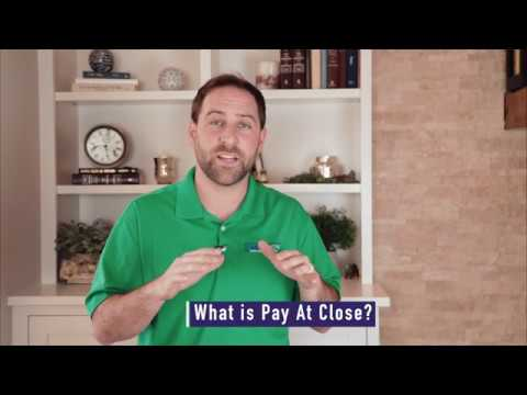 What is Pay at Close?