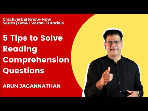 5 tips to solving Reading Comprehension question on GMAT