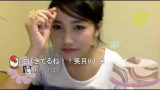 井上苑子 ツイキャス 2016.07.21part1