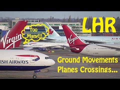 London Heathrow Plane Spotting - Ground Movements - Part 2