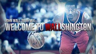 John Wall 2015 Mix :: Welcome to Wallshington (HD)