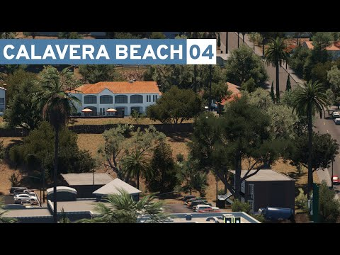 Houses in the Hills - Cities Skylines: Calavera Beach - Part 4 -