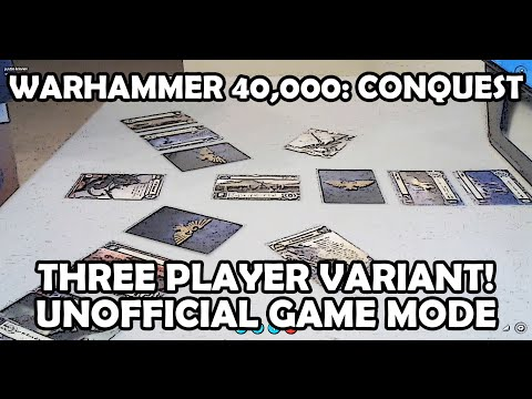 Three Player Variant! Unofficial Game Mode - Warhammer 40,000: Conquest