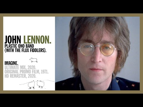 Imagine - John Lennon & The Plastic Ono Band (w the Flux Fiddlers) (official music video  HD lon