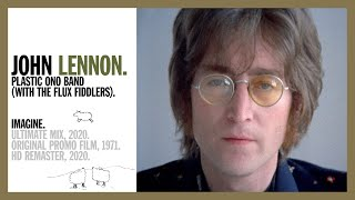 Imagine - John Lennon & The Plastic Ono Band (w the Flux Fiddlers) (official music video  HD long v)