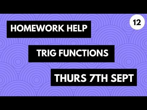 [Year 12] Trigonometric Functions Homework Help