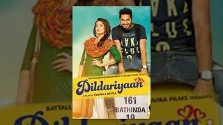 Dildariyaan (2015) - Official Full Punjabi Movie 1080p HD - FEATURING Jassi Gill & Sagrika Ghatge