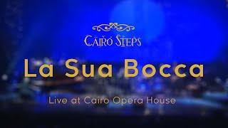 Cairo Steps La Sua bocca LIVE كايرو ستيبس مع د.ايناس عبد الدايم