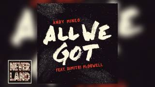 """Andy Mineo - """"All We Got"""" ft. Dimitri McDowell"""
