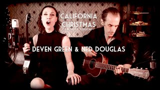 CALIFORNIA CHRISTMAS - Acoustic Version by Deven Green and Ned Douglas