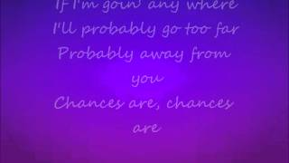 Chances Are Garret Hedlund Lyrics