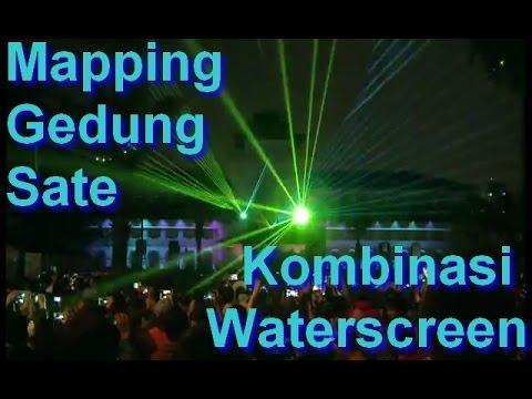 Mapping Gedung Sate & 3D WATERSCREEN ( HUT JABAR Bandung  & Air Mancur Gasibu
