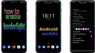 How To Enable Borderlight Android Device and Realme Noch