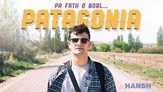 PA FATH O BOBL… PATAGONIA