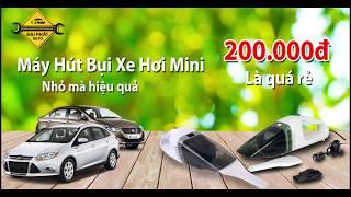 Giá bán máy hút bụi cầm tay mini cho xe hơi ô tô giá rẻ tphcm - Đại Phát Auto - 1900633684