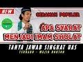 Apa Syarat Menjadi Imam Sholat - H.Ustadz Abdul Somad Lc,MA