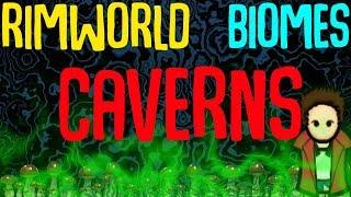 Caverns Biome: Rimworld Mod Showcase! Rimworld's Best Biome Mod