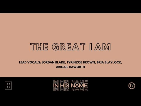 The Great I Am || In His Name || IBC LIVE 2019