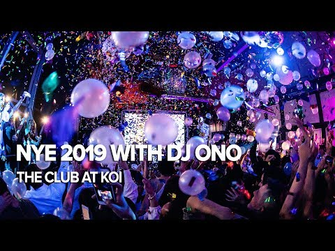 NYE 2019 with DJ Ono | The Club at Koi