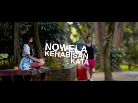 Nowela - Kehabisan Kata (Offical Music Video)