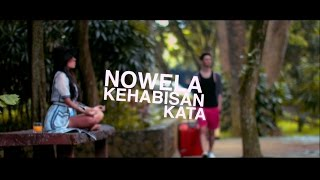 Nowela  Kehabisan Kata (Offical Music Video)