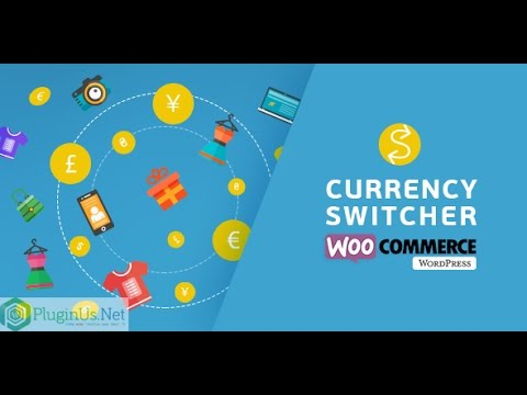 WooCommerce Currency Switcher - Settings