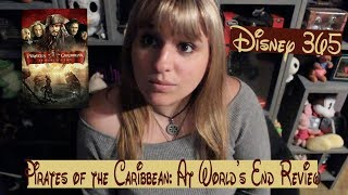 PIRATES OF THE CARIBBEAN: AT WORLDS END || A Disney 365 Review