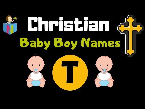 163 Cute Christian Baby Boy Names Starting With T