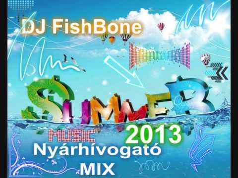 2013 Magyar nyárhívogató mix DJ FishBone