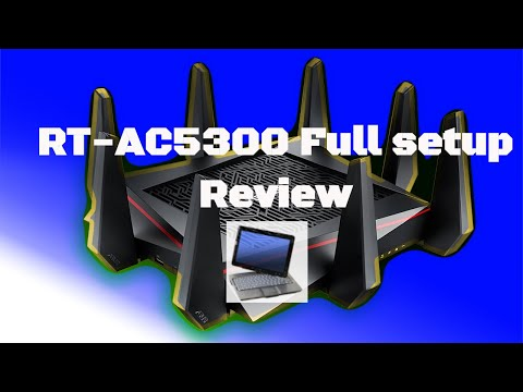 Asus RT-AC5300 Tri-Band Unboxing router setup Review