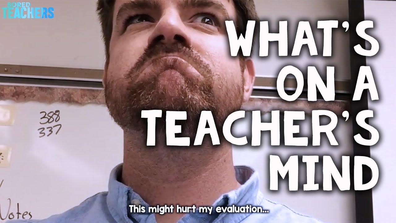 What's On a Teacher's Mind