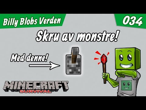 MONSTERBRYTEREN! VI SKRUR AV MONSTRENE! | Episode 34 - Billy Blobs Verden | Norsk Minecraft