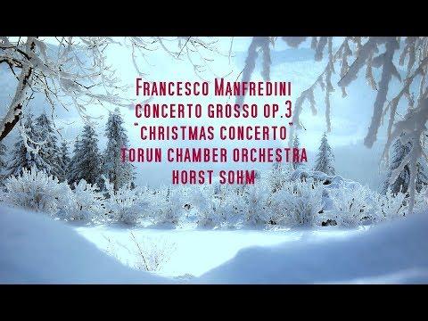 Manfredini - Christmas Concerto Grosso Op.3 No.12 - Advent Concert