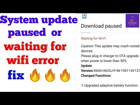 System Update Paused   Waiting For Wifi On System Update Fixed 🔥🔥🔥