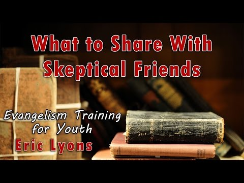 What to Share With Skeptical Friends